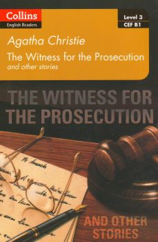 """WITNESS FOR THE PROSECUTION AND OTHER STORIES. """"Collins ELT Readers"""", B1"""