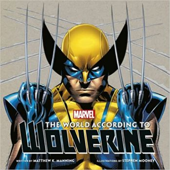 THE WORLD ACCORDING TO WOLVERINE