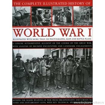 WORLD WAR I: An Illustrated History