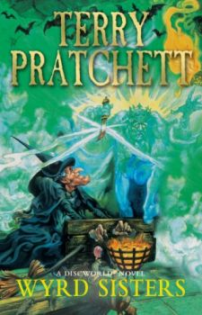 "WYRD SISTERS. ""Discworld Novels"", Part 6"