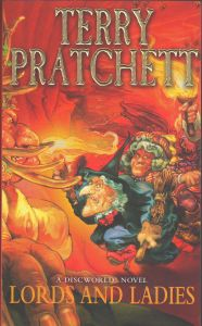 "LORDS AND LADIES. ""Discworld Novels"", Part 14"