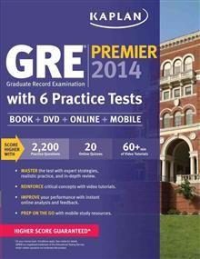 KAPLAN GRE PREMIER 2014 WITH 6 PRACTICE TESTS (B