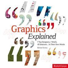 GRAPHICS EXPLAINED: 7 Top Designers, 7 Briefs, 4