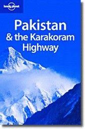 "PAKISTAN & THE KARAKORAM HIGHWAY. 7th ed. ""Lonel"