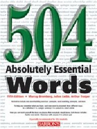 504 ABSOLUTELY ESSENTIAL WORDS. 5th ed. [M.Bromb