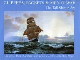 CLIPPERS, PACKETS & MEN OF WAR. The Tall Ship in