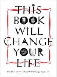 THIS BOOK WILL CHANGE YOUR LIFE. (Ben Carey, Hen