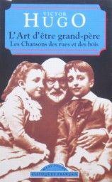L`ART DE`ETRE GRAND-PERE /Hugo V./