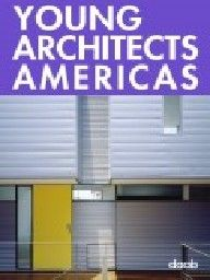 """YOUNG ARCHITECTS AMERICAS. """"daab"""""""
