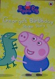 PEPPA PIG: George`s Birthday Sticker Book