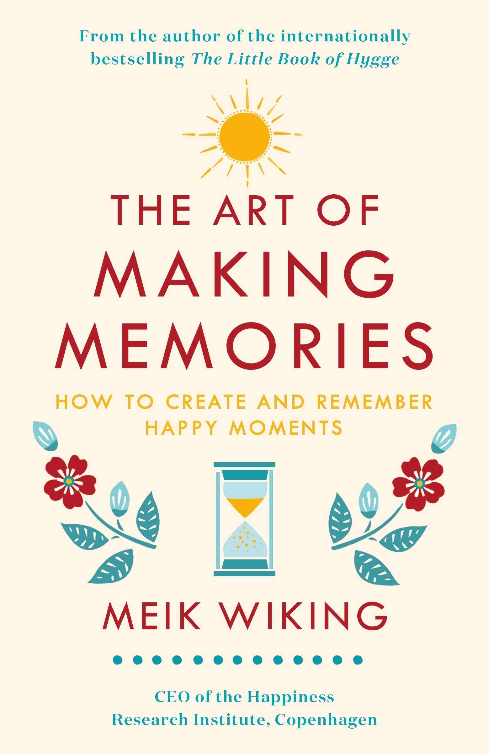 Да овладеем Изкуството да създаваме спомени